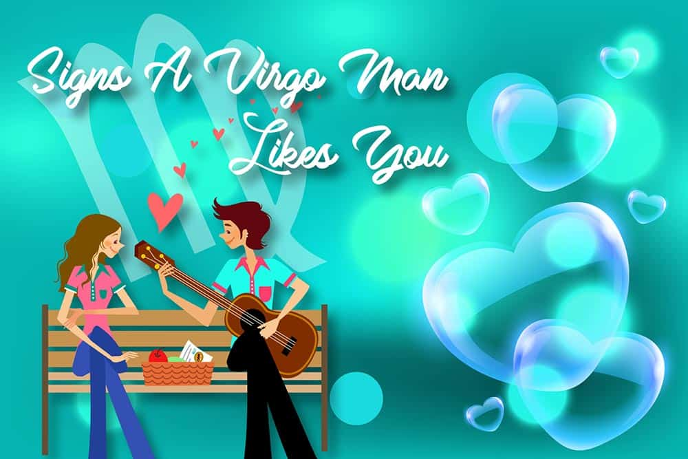 12 Obvious Signs a Virgo Man Likes You - Numerologysign com