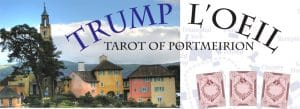 Trump L'Oeil Tarot of Portmeirion Tarot Deck Review