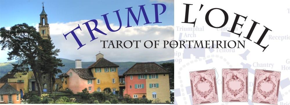 Trump L'Oeil Tarot of Portmeirion Tarot Deck Review