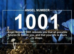 Angel Number 1001 Meanings – Why Are You Seeing 1001?