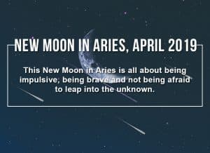 How to Make the Most of the New Moon in Aries, April 2019