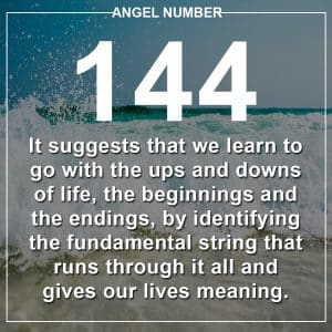 Angel Number 144 Meanings
