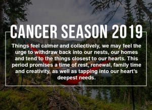 Cancer Season 2019 Sun Sign Horoscope - What you need to know