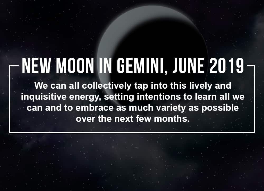 How to Make the Most of the New Moon in Gemini, June 2019