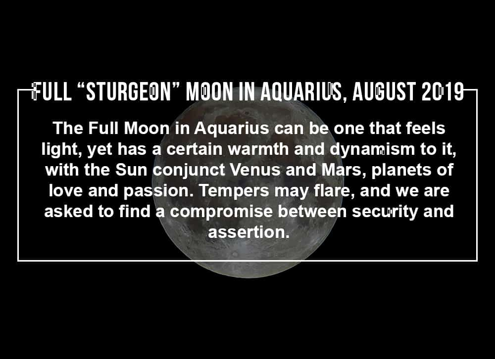 """Make the most of the Full """"Sturgeon"""" Moon in Aquarius, August 2019"""