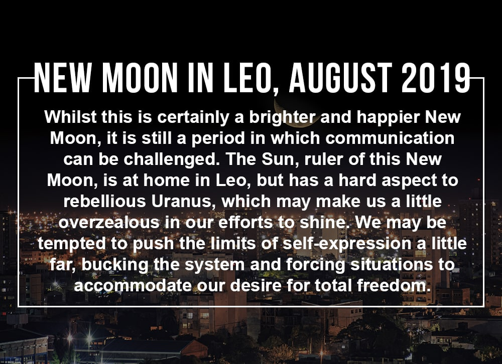 New Moon in Leo August 2019