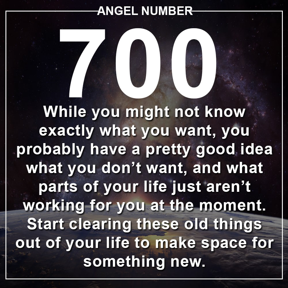 Angel Number 700 Meanings