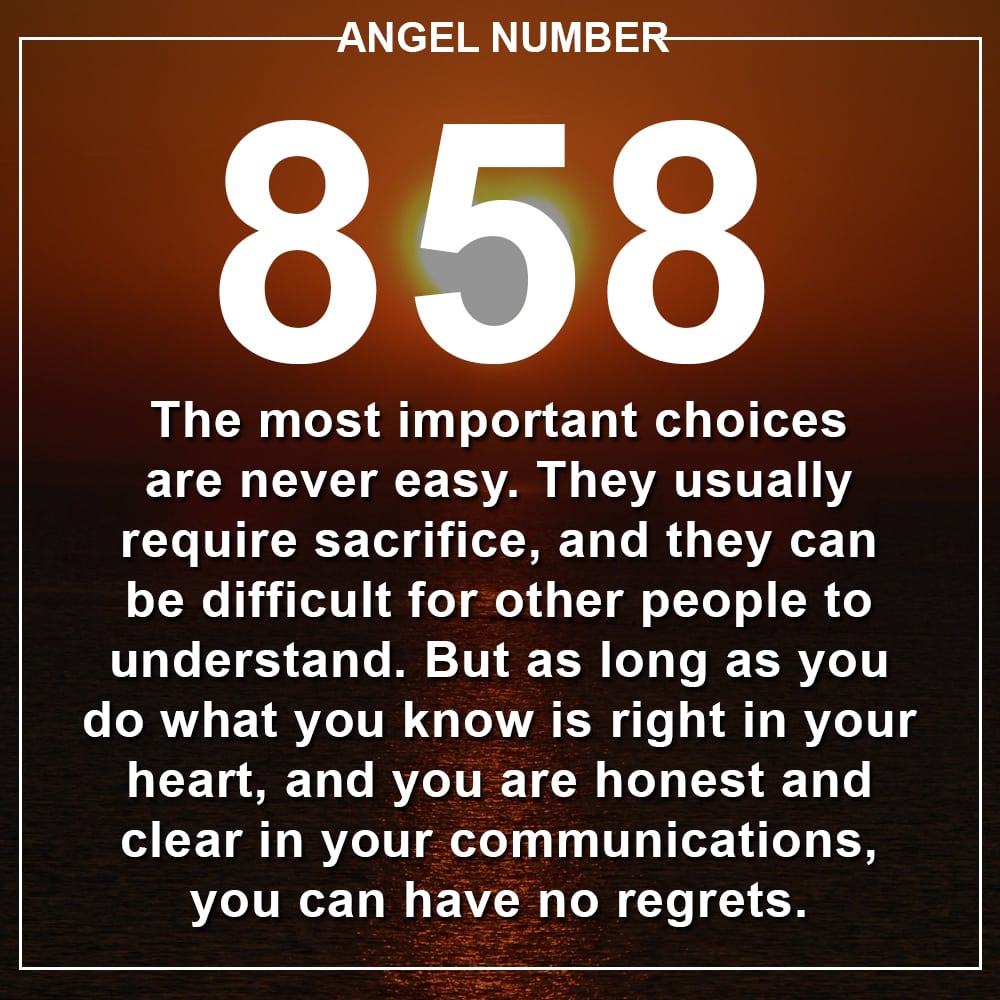 Angel Number 858 Meanings