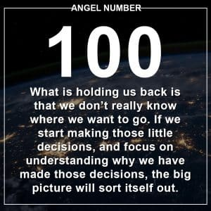 Angel Number 100 Meanings
