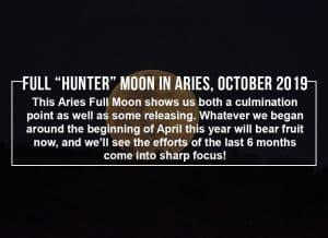 Full Hunter Moon in Aries, October 2019