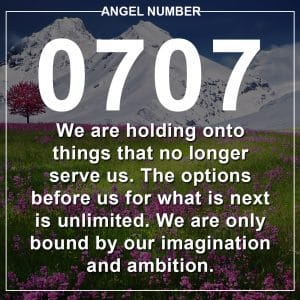 Angel Number 0707 Meanings