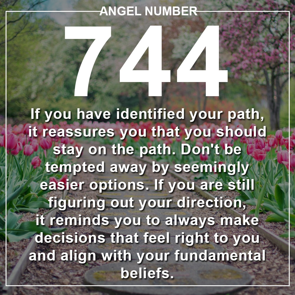 Angel Number 744 Meanings