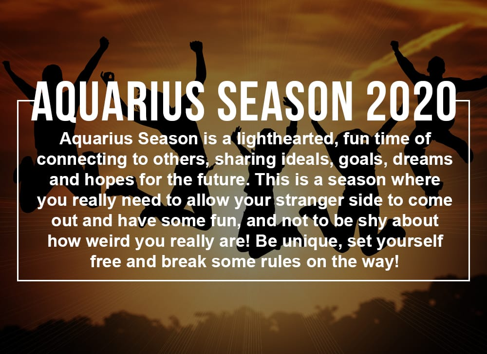 Aquarius Season 2020