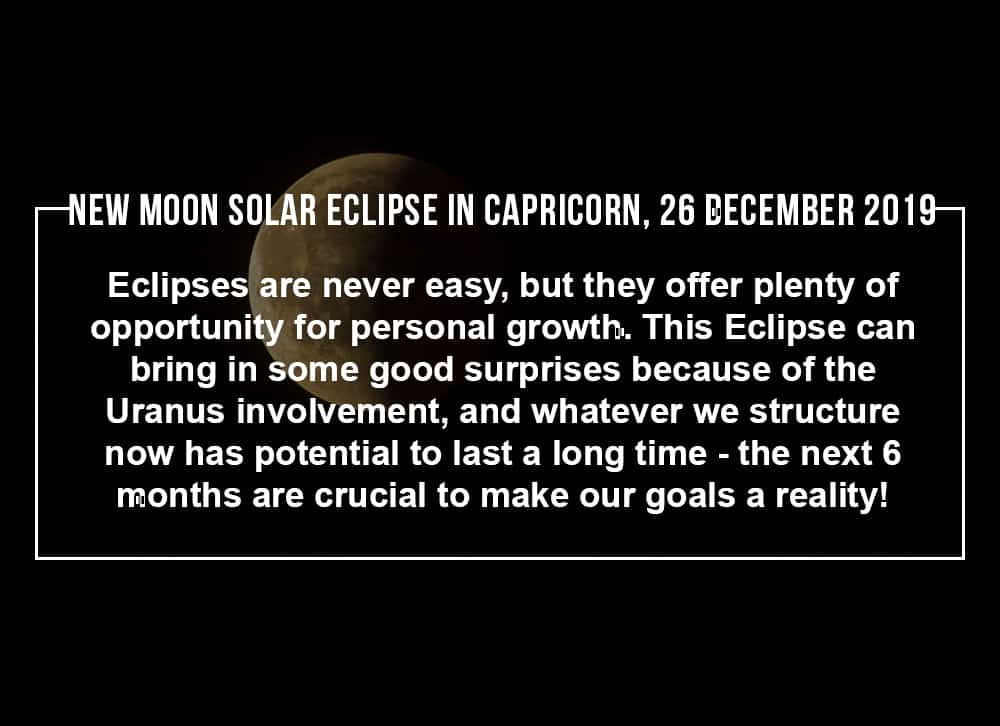 New Moon Solar Eclipse in Capricorn 26 December 2019