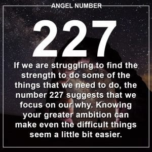 Angel Number 227 Meanings