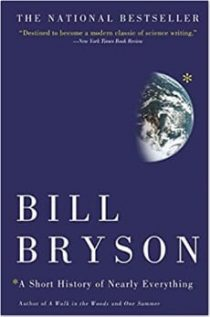 A short history of everything. Book by Bill Bryson