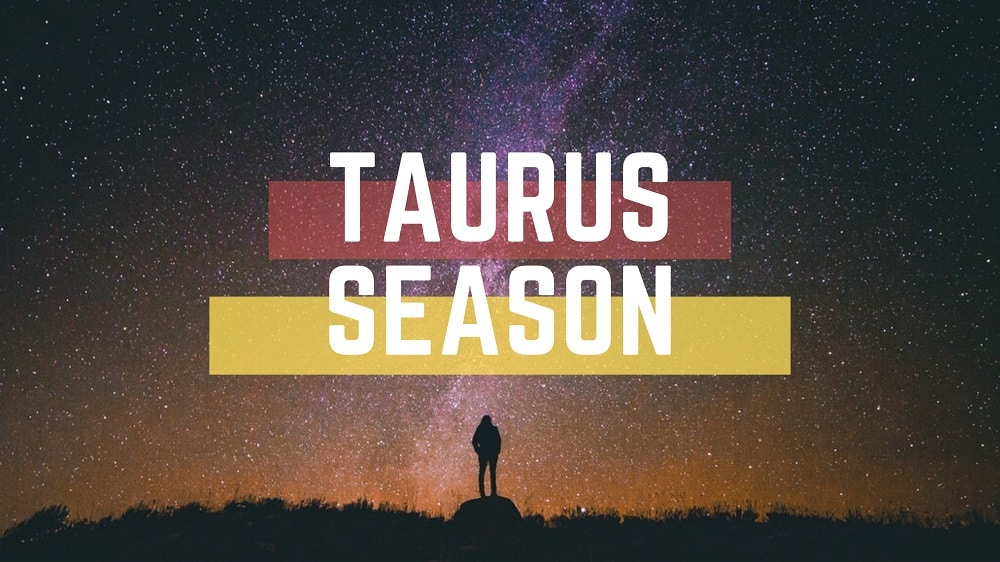 Taurus Season 2020 Sun Sign Horoscope What you need to know
