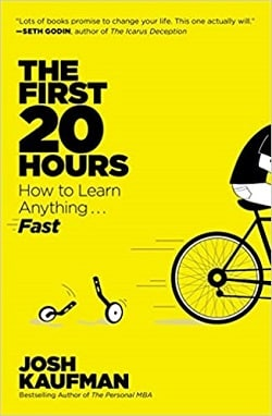 The First 20 Hours How to Learn Anything Fast