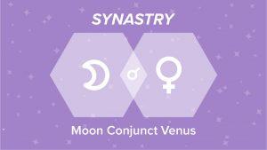 Moon Conjunct Venus Synastry