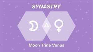 Moon Trine Venus Synastry