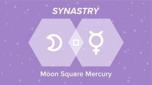 Moon Square Mercury Synastry
